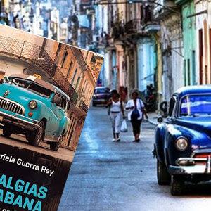 Gabriela Guerra Rey - Nostalgias de La Habana